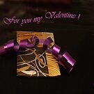 For you my Valentine by Gilberte