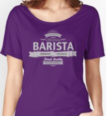 Original Barista Women's Relaxed Fit T-Shirt