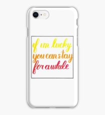 If I'm Lucky iPhone Case/Skin