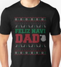 Feliz Navi Papa hässliche Weihnachten Pullover Design Slim Fit T-Shirt