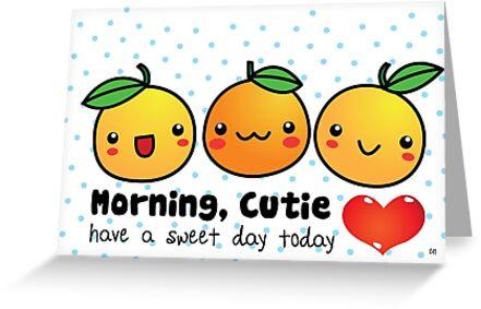 Good morning cutie orange greeting cards by colleen hernandez good morning cutie orange by colleen hernandez m4hsunfo