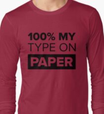 100% My Type On Paper - Black T-Shirt