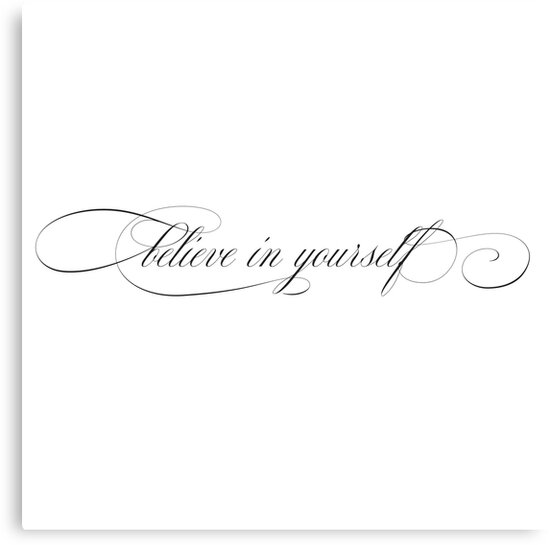 Believe In Yourself Elegant Vintage Girly Inspirational Tattoo