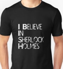 I Believe In Sherlock Holmes [White Text] T-Shirt