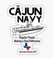 The Cajun Navy - Hurricane Harvey - Southeast Texas Sticker