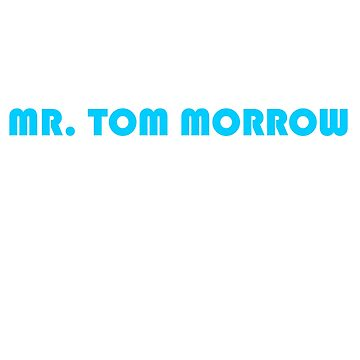 PAGING MR. TOMMOROW? by Motion45