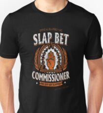 Slap bet commissioner - You just got slapped T-Shirt