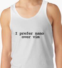 I prefer nano over vim Tank Top