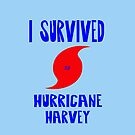I Survived Hurricane Harvey by FrankieCat