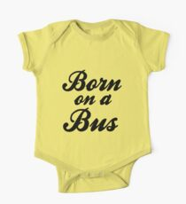 Born on a Bus Kids Clothes