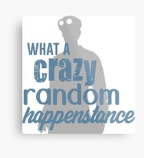 Dr. Horrible - Crazy Random Happenstance Metal Print