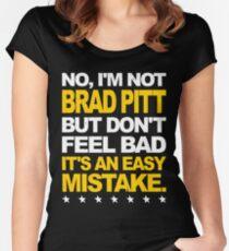I'm Not Brad Pitt... Women's Fitted Scoop T-Shirt