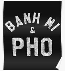 Banh Mi & Pho Shirt for Vietnamese Food Lovers Poster