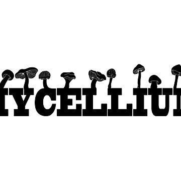 MYCELIUM  by Teayl