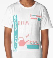 Keep Calm And Garden On T-Shirt Long T-Shirt