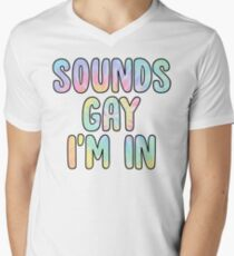 sounds gay im in T-Shirt