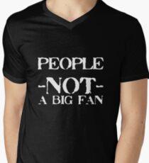 People... Not a big fan II T-Shirt