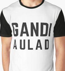 gandi aulad Graphic T-Shirt