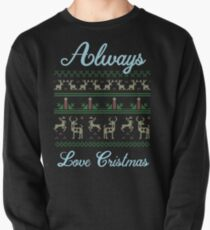 Always Love christmas shirt T-Shirt