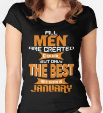 All Men are Created Equal but Only The Best are Born in January Women's Fitted Scoop T-Shirt