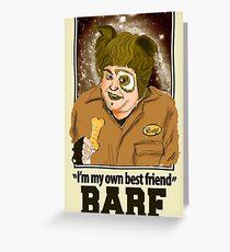 Spaceballs - Barf Greeting Card