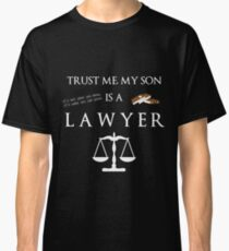 Lawyer son funny T-shirt Classic T-Shirt
