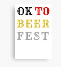 OK TO BEER FEST Canvas Print