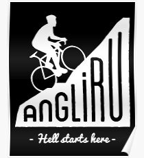 "Angliru climb ""Hell starts here"" cycling Vuelta España Poster"