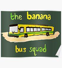 Banana Bus Squad Poster
