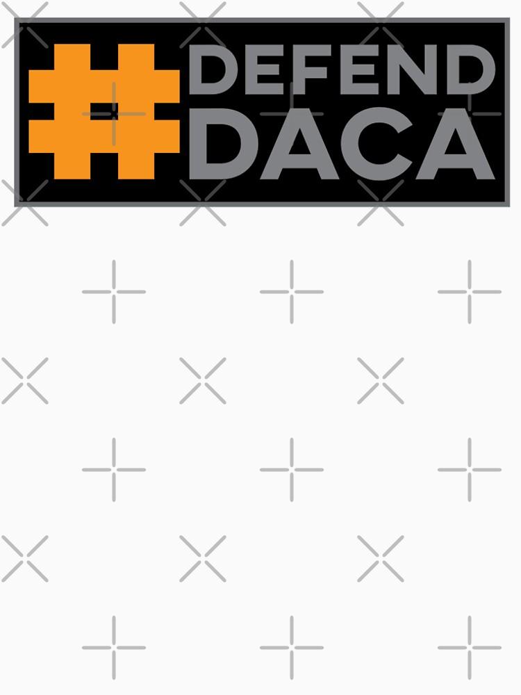 Defend DACA by feministshirts