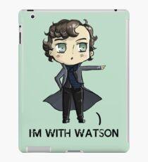 """I'm With Watson"" iPad Case/Skin"