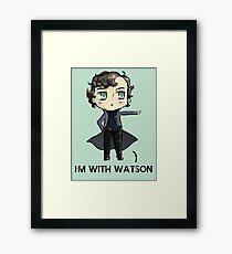 """""""I'm With Watson"""" Framed Print"""