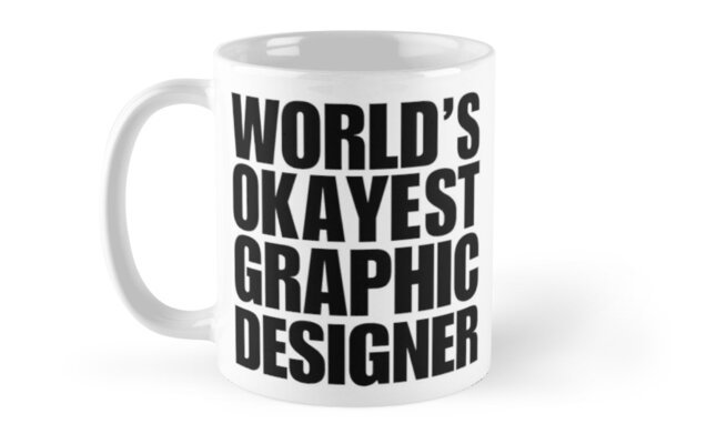 funny world s okayest graphic designer gifts for graphic designers
