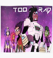Too Rad Robin, Too Rad Poster
