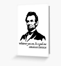 Abraham Lincoln quote Greeting Card