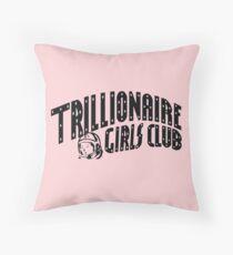 Trillionaire Girls Club (Pink) Throw Pillow