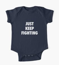 Just Keep Fighting Kids Clothes