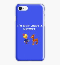 I'm Not Just a Nitwit  iPhone Case/Skin