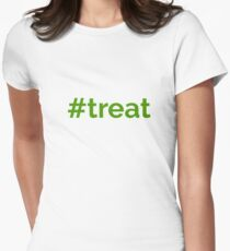 Trick or Treat? #TREAT Women's Fitted T-Shirt