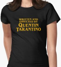 Written and Directed by Quentin Tarantino Fitted T-Shirt