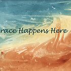 GRACE Happens Here by Diane Hall