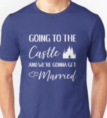 Going to the Castle T-Shirt