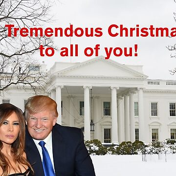 A tremendous  christmas from Donald and Melania Trump by TrumpThe45th
