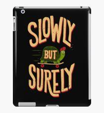 Slowly But Surely iPad Case/Skin