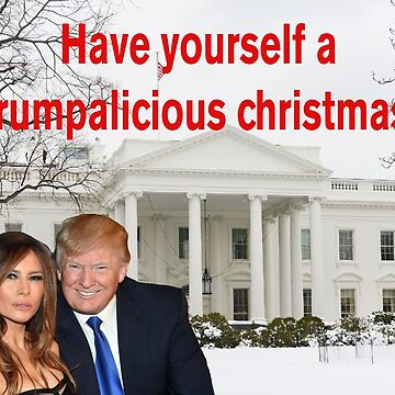 Have yourself a Trumpalicious christmas by TrumpThe45th
