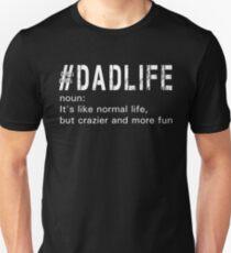 # DadLife Dad Life Definition  T-Shirt