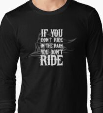 If You Don't Ride In The Rain - Biker Motorcycle Vintage Typography T-Shirt