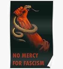 Keine Gnade für den Faschismus - antifaschistische Kunst Poster