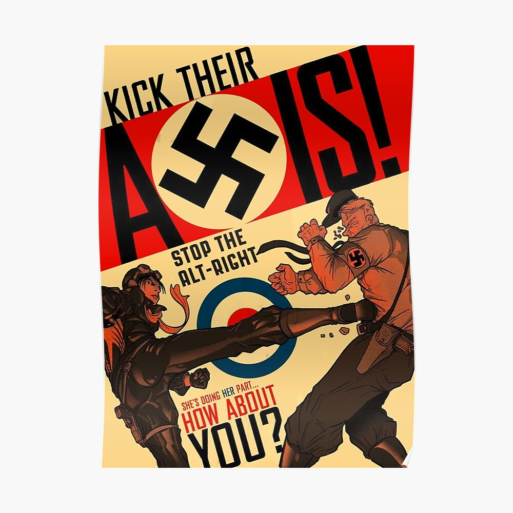 Stop the Alt-Right! - Kick Their Axis Poster