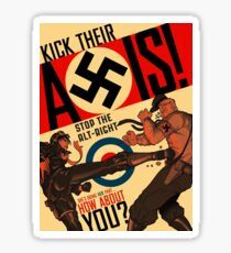 Stop the Alt-Right! - Kick Their Axis Sticker